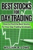 Best Stocks for Day Trading: How to Find the Best Stocks for Your Day Trading Strategy