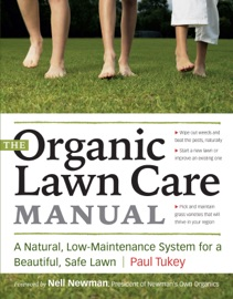 THE ORGANIC LAWN CARE MANUAL