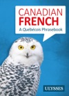 Canadian French - A Qubcois Phrasebook