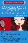 Danger Cove Mysteries Boxed Set Vol II Books 4-6