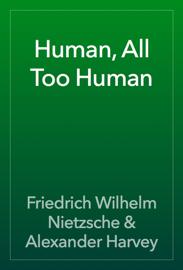 Human, All Too Human book