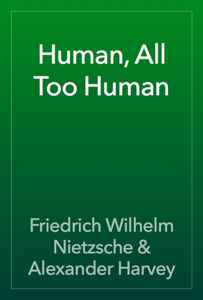 Human, All Too Human Book Review