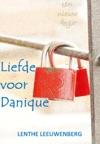 Liefde Voor Danique - Een Nieuw Begin Deel 2