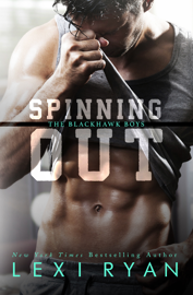 Spinning Out - Lexi Ryan book summary