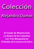 Colección Alejandro Dumas - Alejandro Dumas