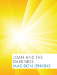 Joan and the Darkness