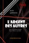 LArgent Des Autres - T1 Les Hommes De Pailles  T2 Pche En Eau Trouble