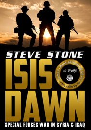 ISIS Dawn: Special Forces War in Syria & Iraq book
