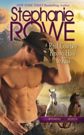 A Real Cowboy Knows How to Kiss (Wyoming Rebels) PDF Download