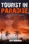Tourist In Paradise A CW McCoy Novel