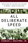 All Deliberate Speed Reflections On The First Half-Century Of Brown V Board Of Education