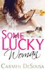 Carmen DeSousa - Some Lucky Woman  artwork