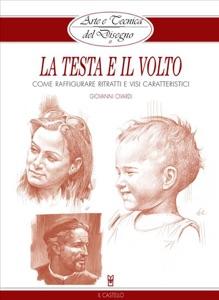 Arte e Tecnica del Disegno - 11 - La testa e il volto da Giovanni Civardi