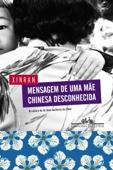 Mensagem de uma mãe chinesa desconhecida Book Cover
