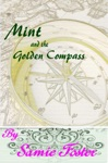 Mint And The Golden Compass