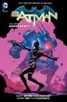 Batman Vol 8 Superheavy