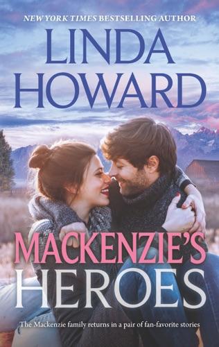 Linda Howard - Mackenzie's Heroes