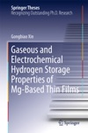 Gaseous And Electrochemical Hydrogen Storage Properties Of Mg-Based Thin Films