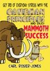 The Caveman Principles