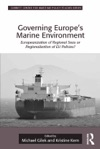Governing Europes Marine Environment