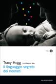 Il linguaggio segreto dei neonati Book Cover