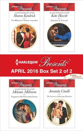 Sharon Kendrick, Melanie Milburne, Kate Hewitt & Amanda Cinelli - Harlequin Presents April 2016 - Box Set 2 of 2