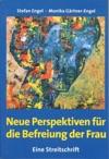 Neue Perspektiven Fr Die Befreiung Der Frau - Eine Streitschrift