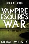 Vampire Esquires War
