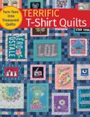 Terrific T-Shirt Quilts Book Cover