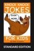 Even More Knock Knock Jokes For Kids (Standard Edition)