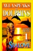 Ayla Speaks to Dolphins - Book 1 - Dolphin Dreams