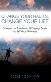 CHANGE YOUR HABITS, CHANGE YOUR LIFE