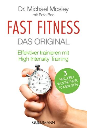 Dr. Michael Mosley & Peta Bee - Fast Fitness - Das Original