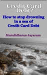 Credit Card Debt How To Stop Drowning In A Sea Of Credit Card Debt