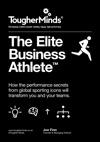 The Elite Business Athlete