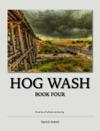 Hog Wash - Book Four