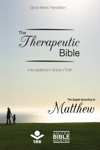 The Therapeutic Bible  The Gospel Of Matthew