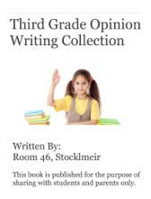 Third Grade Opinion Writing Collection