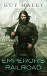 The Emperors Railroad
