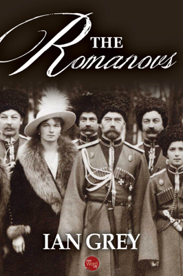 Ian Grey - The Romanovs book