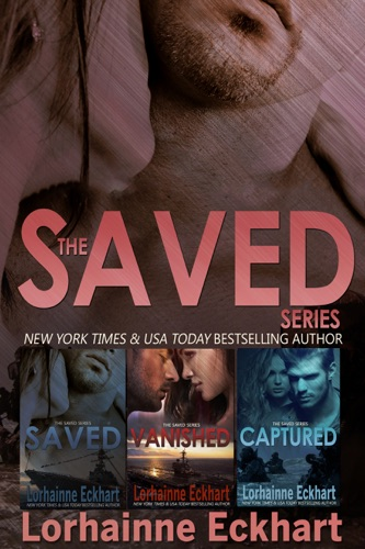 Lorhainne Eckhart - The Saved Series: The Complete Collection