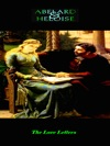 Abelard And Heloise - The Love Letters
