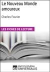 Le Nouveau Monde Amoureux De Charles Fourier