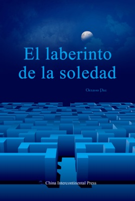 El laberinto de la soledad (edición española)