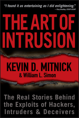 The Art of Intrusion - Kevin D. Mitnick & William L. Simon book