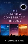 The Shadow Conspiracy Trilogy Shadow Memories Shadow Space  Shadow Sunset