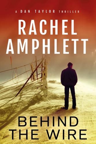 Rachel Amphlett - Behind the Wire