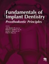 Fundamentals Of Implant Dentistry Volume 1