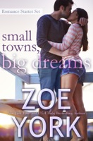 Small Towns, Big Dreams: Romance Starter Set