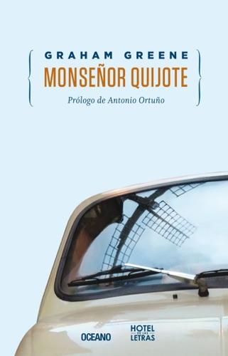 Graham Greene - Monseñor Quijote